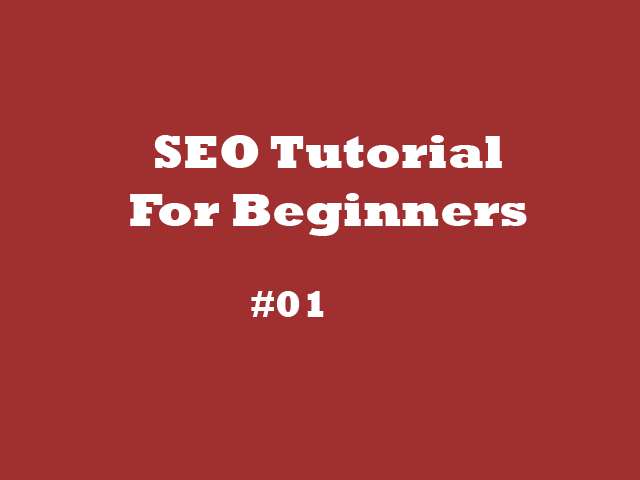 SEO Tutorial For Beginners -01