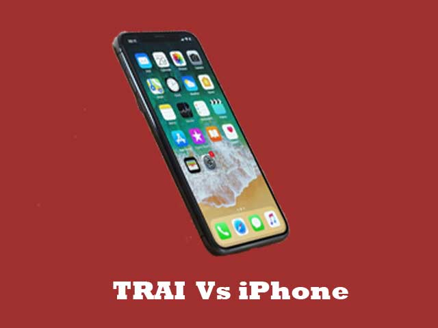 TRAI's 'decision' will close all India iPhones ?