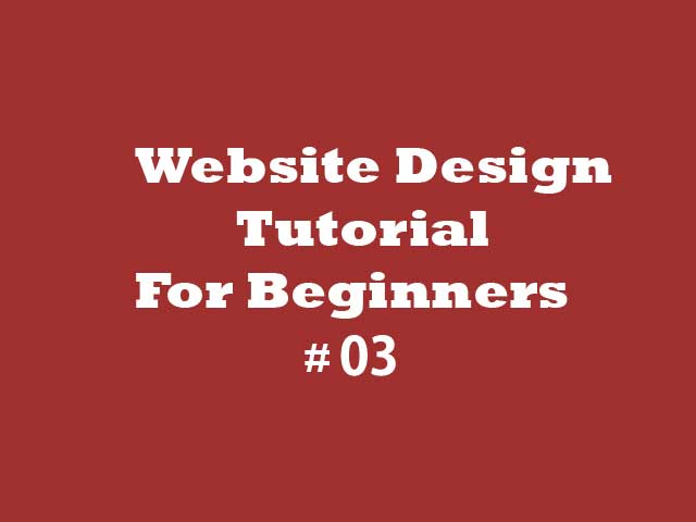 Website Designing Tutorial Layout With CSS