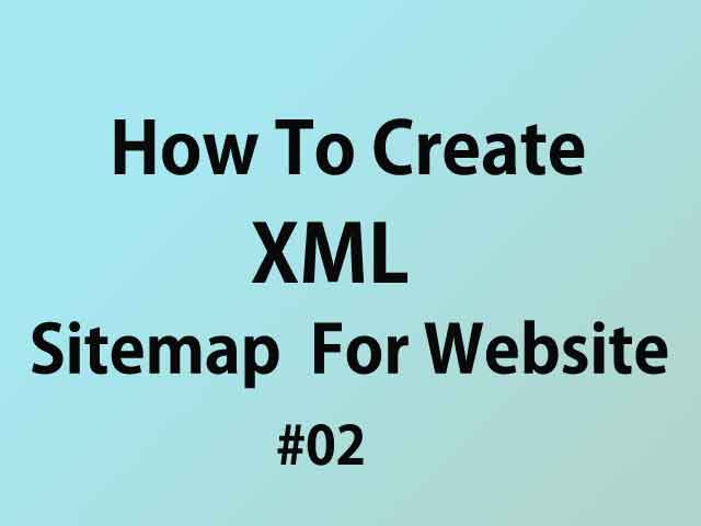 How to Create / Add  Free Sitemap To The Website