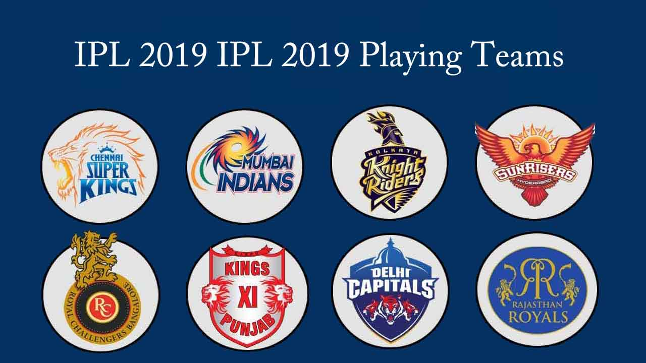 VIVO IPL 2019 Playing Teams